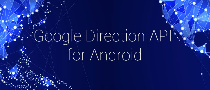 Google Direction API for Android
