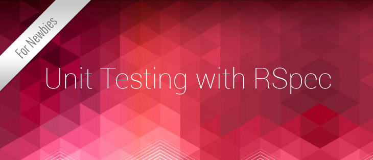 Unit Testing with RSpec
