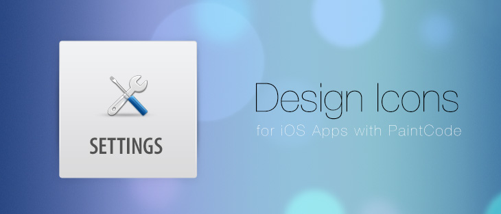 Design Icons for iOS Apps with PaintCode